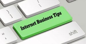 Internet business tips